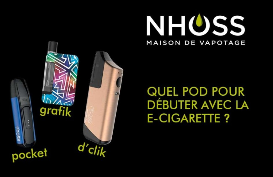 Quel pod pour débuter la e-cigarette ?