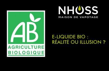 E-liquide bio : réalité ou illusion